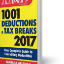 JK Lasser's 1001 Deductions and Tax Breaks 2017