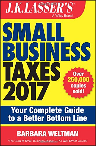 J.K.Lasser's Small Business Taxes 2017