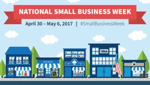 National Small Business Week 2017