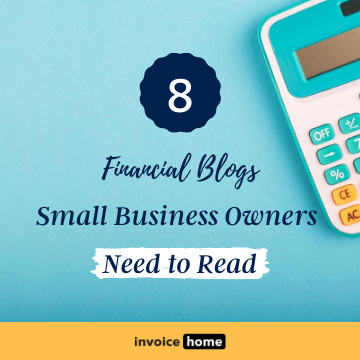 8 Financial blogs small business Owners Need to Read